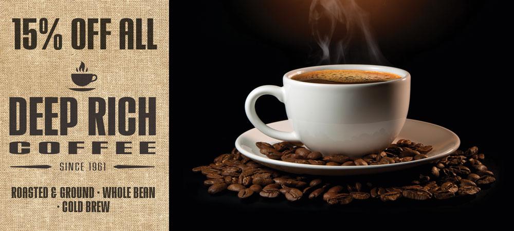 15% Off All Deep Rich Coffee Sale